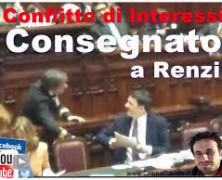 IL CONFLITTO D'INTERESSI NON MORIRA' CON RENZI