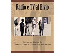 Radio e Tv al Bivio